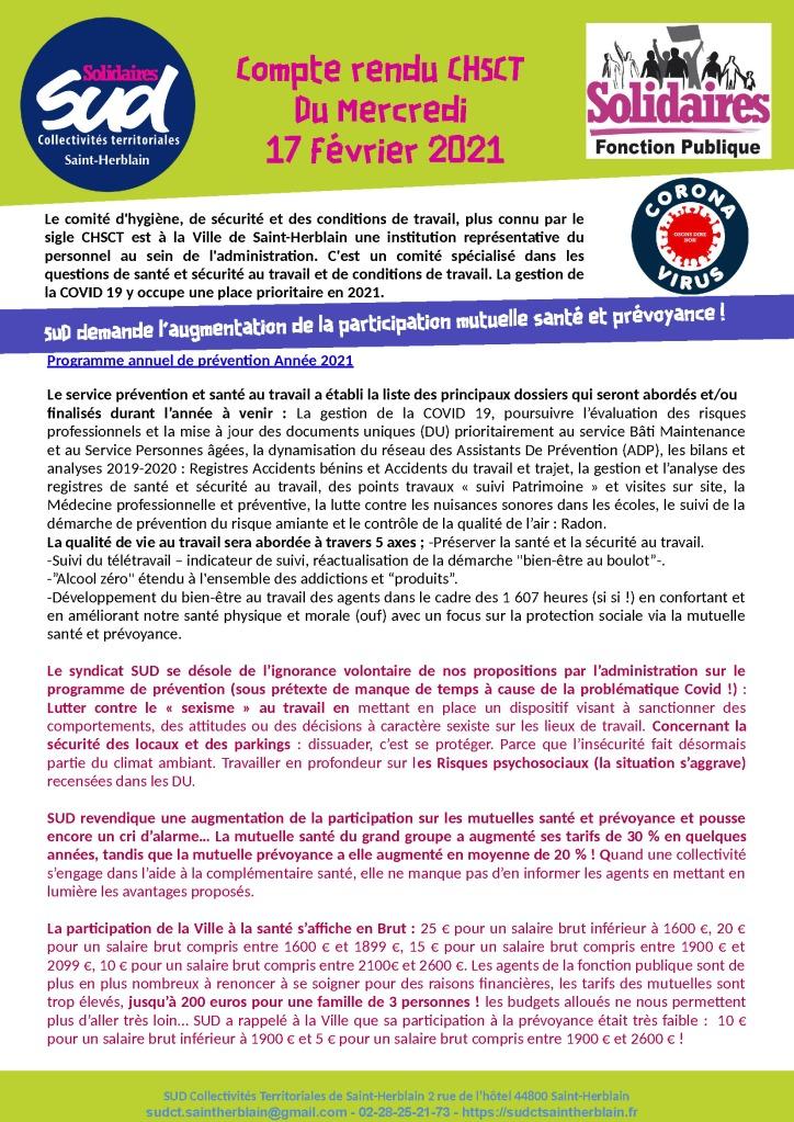Le comité d'hygiène, de sécurité et des conditions de travail, plus connu par le sigle CHSCT est à la Ville de Saint-Herblain une institution représentative du personnel au sein de l'administration. C'est un comité spécialisé dans les questions de santé et sécurité au travail et de conditions de travail. La gestion de la COVID 19 y occupe une place prioritaire en 2021.